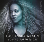 Cassandra Wilson, 'Coming Forth By Day'