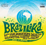 20 Jahre Far Out: Brazilika
