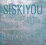 Benny Lackner Trio – Siskiyou (Cover)