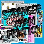 Straccia Mutande – Stranger Than Friction (Cover)