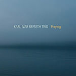 Karl Ivar Refseth Trio – Praying (Cover)