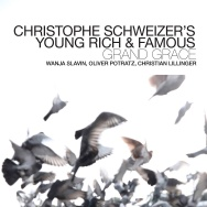 Christophe Schweizer's Young Rich & Famous – Grand Grace (Cover)