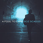 Boz Scaggs – A Fool To Care (Cover)