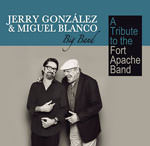 Jerry González & Miguel Blanco Big Band – A Tribute To The Fort Apache Band (Cover)