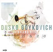 Dusko Goykovich & Bigband RTS – Latin Haze (Cover)