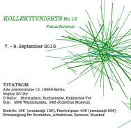 Die 12. Kollektivnights in Berlin
