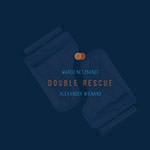 Marco Netzbandt & Alexander Wienand – Double Rescue (Cover)