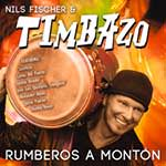 Nils Fischer & Timbazo – Rumberos A Montón (Cover)