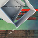 Simon Kanzler's Talking Hands – Dialogue (Cover)