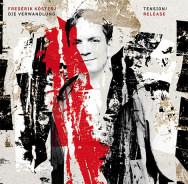 Frederik Köster Tension/Release
