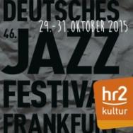 Livestream - Deutsches Jazzfestival Frankfurt