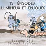Susanna Dill / Gilbert Paeffgen – 13 Épisodes Lumineux Et Enjoués (Cover)