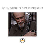 John Scofield – Past Present (Cover)