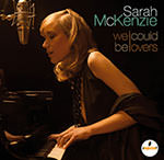 Sarah McKenzie – We Could Be Lovers (Cover)