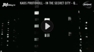 Kaos Protokoll - In The Secret City - Videopremiere