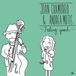 Joan Chamorro & Andrea Motis - Feeling Good (Cover)