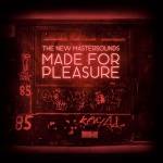 The New Mastersounds – Made For Pleasure (Cover)