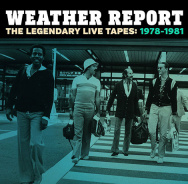 Weather Report, The Legendary Live Tapes