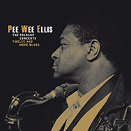 Pee Wee Ellis – The Cologne Concerts – Twelve And More Blues (Cover)
