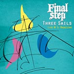 Final Step – Three Sails – Live @ Il Magazzino (Cover)