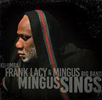 Ku-Umba Frank Lacy & Mingus Big Band – Mingus Sings (Cover)