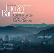 Lucian Ban & Elevation – Songs From Afar (Cover)