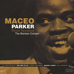 Maceo Parker – Roots Revisited – The Bremen Concert (Cover)