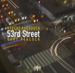 Robert Kaddouch & Gary Peacock, 53rd Street