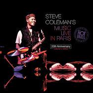 Steve Coleman – Steve Coleman's Music Live In Paris (Cover)