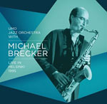 UMO Jazz Orchestra & Michael Brecker – Live In Helsinki 1995 (Cover)