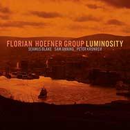 Florian Hoefner Quartet – Luminosity (Cover)