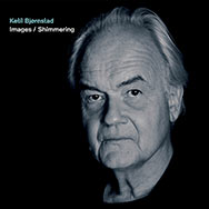 Ketil Bjørnstad – Images / Shimmering (Cover)