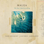 Malija – The Day I Had Everything (Cover)