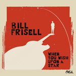Bill Frisell – When You Wish Upon A Star (Cover)