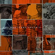 Jaimeo Brown Transcendence – Work Songs (Cover)