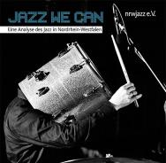 Untersucht die Szene NRW: Jazz We Can
