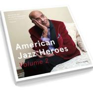 Am 10.5. VÖ: American Jazz Heroes Vol. 2