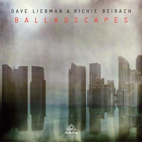 David Liebman & Richie Beirach – Balladscapes (Cover)
