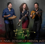 Ensemble FisFüz – Bonsai – 20 Years Of Oriental Jazz  (Cover)