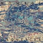 Nomade Orquestra – Nomade Orquestra (Cover)