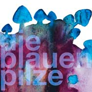 Die Blauen Pilze – Die Blauen Pilze (Cover)