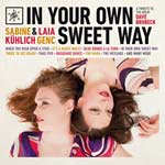 Sabine Kühlich & Laia Genc – In Your Own Sweet Way (Cover)