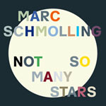 Marc Schmolling – Not So Many Stars (Cover)