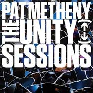 Pat Metheny – The Unity Sessions (Cover)