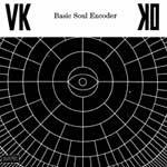 VKKO – Basic Soul Encoder (Cover)
