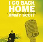 Neuer Film: Jimmy Scott - I Go Back Home