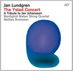 Jan Lundgren – The Ystad Concert – A Tribute To Jan Johansson (Cover)