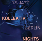 Ende August in Berlin: Kollektiv Nights