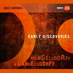 Mangelsdorff & Mangelsdorff – Early Discoveries (Cover)