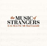 Filmdoku über Yo Yo Mas Silk-Road-Projekt: The Music Of Strangers